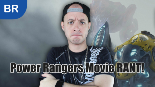 Power Rangers Movie (2017) Rant!